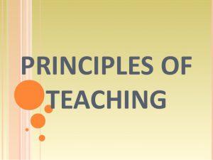 10 Amazing Principles Of Effective Teaching