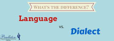 What Is The Real Difference Between Language And Dialect