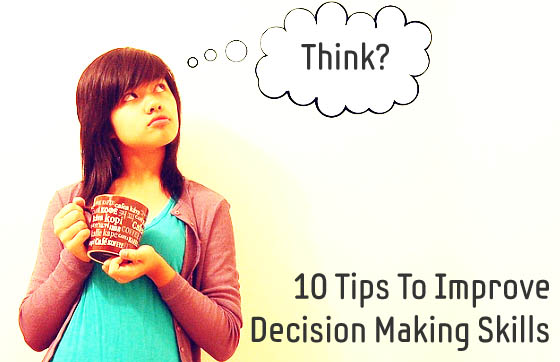 12 Best Decision Making Skill In Business And Hard Life
