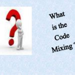 What Is Code Mixing In Linguistics And Language