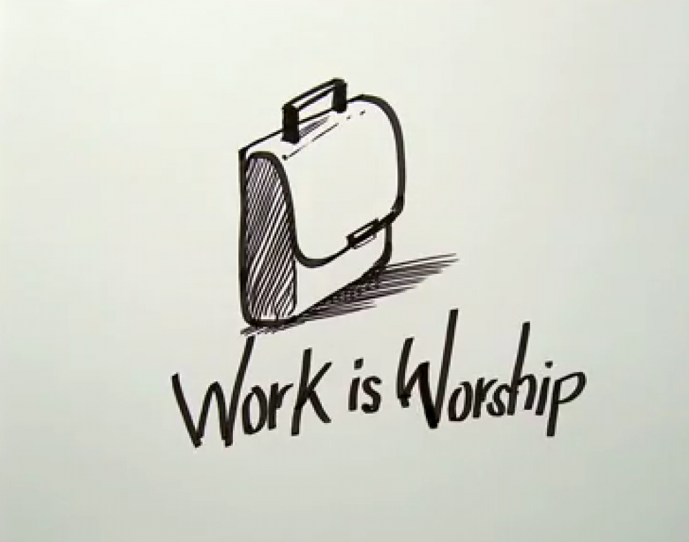 Work Is Worship,5 Facts You Must Know